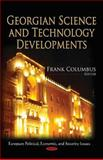 Georgian Science and Technology Developments, Columbus, Frank, 161761582X