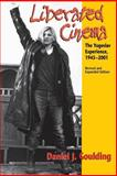 Liberated Cinema : The Yugoslav Experience, 1945-2001, Goulding, Daniel J., 025321582X