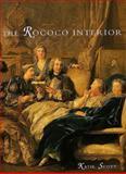 The Rococo Interior 9780300045826