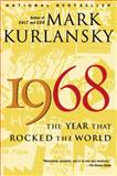 1968, Mark Kurlansky, 0345455827