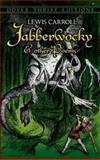 Jabberwocky and Other Poems, Lewis Carroll, 0486415821