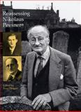 Reassessing Nikolaus Pevsner, Draper, Peter and Vaughan, William, 0754635821