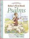 Baby's First Book of Psalms, Stephen Elkins, 0805425829