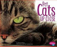 Pet Cats up Close, Gillia M. Olson, 1491405821