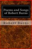 Poems and Songs of Robert Burns, Robert Burns, 1497375827