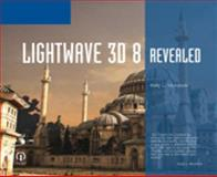 LightWave 3D 8 Revealed, Ptr, Course and Murdock, Kelly L., 1592005829