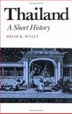 Thailand : A Short History, Wyatt, David K., 0300035829