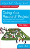 Doing Your Research Project, Bell, Judith, 0335235824
