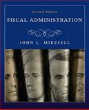 Fiscal Administration, Mikesell, John, 0495795828