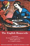The English Housewife, Markham, Gervase, 0773505822