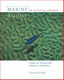 Marine Biology : An Ecological Approach, Nybakken, James Willard and Bertness, Mark D., 0805345825