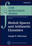 Moduli Spaces and Arithmetic Dynamics, Joseph H. Silverman, 0821875825