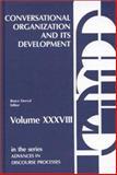Conversational Organization and Its Development, Bruce Dorval, 0893915823