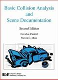 Basic Collison Analysis and Scene Documentation, David A. Casteel and Steven D. Moss, 0913875821