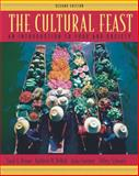 The Cultural Feast : An Introduction to Food and Society, Bryant, Carol A. and DeWalt, Kathleen M., 0534525822