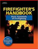 Firefighter's Handbook : Essentials of Firefighting, Delmar Learning, 1401835821