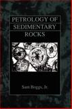 Petrology of Sedimentary Rocks, Boggs, Sam, Jr., 1930665822