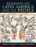 Readings on Latin America and Its People, Wasserman, Mark and Martin, Cheryl E., 0321355822