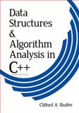 Data Structures and Algorithm Analysis in C++, Shaffer, Clifford A., 048648582X