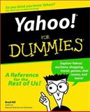 Yahoo! for Dummies, Brad Hill, 0764505823