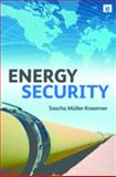 Energy Security, Muller-Kraenner, Sascha, 1844075826