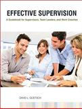 Effective Supervision : A Guidebook for Supervisors, Team Leaders, and Work Coaches, Goetsch, David L., 0130315834