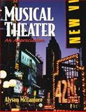 Musical Theater : An Appreciation, McLamore, Alyson, 0130485837