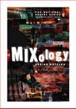 Mixology, Adrian Matejka, 0143115839