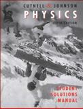 Student Solutions Manual to Accompany Physics 5th Edition, Cutnell, John D. and Johnson, Kenneth W., 0471355836