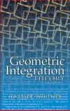 Geometric Integration Theory, Whitney, Hassler, 0486445836