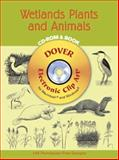 Wetlands Plants and Animals, Mallory Pearce, 0486995836