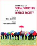 Essentials of Social Statistics for a Diverse Society, Leon-Guerrero, Anna Y. and Frankfort-Nachmias, Chava, 1452205833