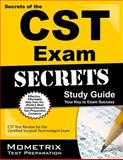 Secrets of the CST Exam Study Guide : CST Test Review for the Certified Surgical Technologist Exam, CST Exam Secrets Test Prep Team, 1609715837