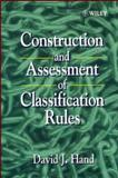 Construction and Assessment of Classification Rules, Hand, David J., 0471965839