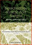Biotechnology of Lactic Acid Bacteria : Novel Applications, , 0813815835