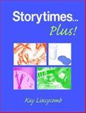 Storytimes... Plus! 9781555705831