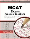 MCAT Practice Questions : MCAT Practice Tests and Exam Review for the Medical College Admission Test, MCAT Exam Secrets Test Prep Team, 1614035830