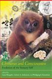 Chimeras and Consciousness : Evolution of the Sensory Self, Dorion Sagan, 0262515830