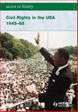 Civil Rights in the USA, 1945-68, Sanders, Vivienne, 0340965835