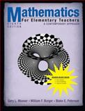 Mathematics for Elementary Teachers : A Contemporary Approach, Burger, William F. and Peterson, Blake E., 0470105836