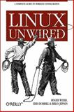 Linux Unwired, Weeks, Roger and Flickenger, Rob, 0596005830