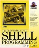 Teach Yourself UNIX Shell Programming in 14 Days, Husain, Kamran, 0672305836