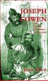 Joseph Cowen and Popular Radicalism on Tyneside, Allen, Joan, 085036583X