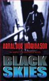 Black Skies, Arnaldur Indridason, 1410465837