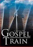 The Gospel Train, G. Russell Dey, 1477275835