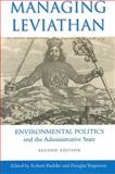 Managing Leviathan : Environmental Politics and the Administrative State, Paehlke, Robert and Torgerson, Douglas, 1551115832