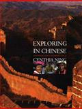 Exploring in Chinese, Volume 2 : A DVD-Based Course in Intermediate Chinese, Ning, Cynthia, 0300115830