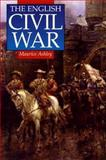 The English Civil War, Ashley, Maurice P., 0312165838
