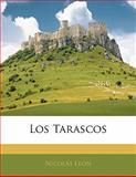 Los Tarascos, Nicolas Léon, 1141625830