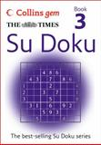 The Times Gem Su Doku Book 3, Collins UK, 0007305834